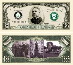 CHESTER ARTHUR MILLION DOLLAR BILL