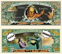 Creature from the Black Lagoon Million Dollar Bill