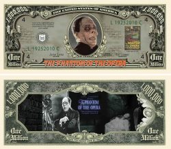 Phantom Of The Opera Million Dollar Bill