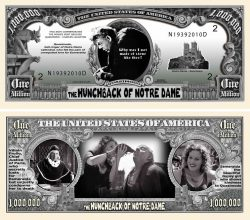 Hunchback of Notre Dame Million Dollar Bill