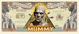 Mummy Million Dollar Bill