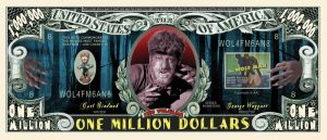 Wolfman Million Dollar Bill