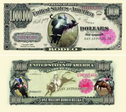 Rodeo One Million Dollar Bill
