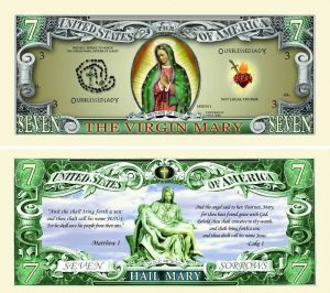 The Virgin Mary Seven Dollar Bill