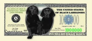 Black Labrador One Million Dollar Bill