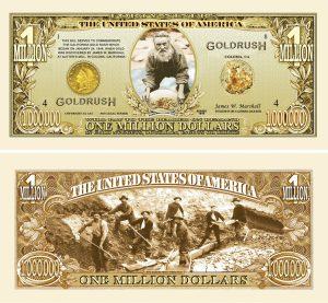 1849 GOLD RUSH - MILLION DOLLAR BILL