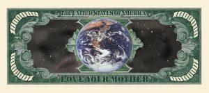 MOTHER EARTH MILLION DOLLAR BILL