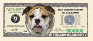 BULLDOG MILLION DOLLAR BILL