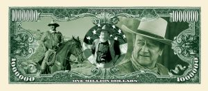 JOHN WAYNE MILLION DOLLAR BILL