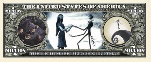 NIGHTMARE BEFORE CHRISTMAS MILLION DOLLAR BILL
