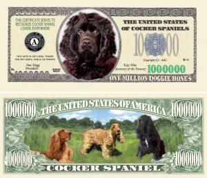 COCKER SPANIEL DOG MILLION DOLLAR BILL