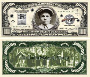 Baby Face Nelson $100,000.00 Bill