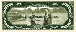 Bonnie and Clyde $100,000.00 Bill