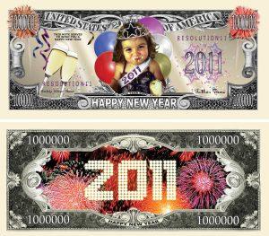 NEW YEARS 2011 MILLION DOLLAR BILL