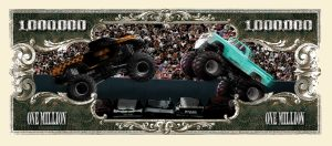 MONSTER TRUCK MILLION DOLLAR BILL