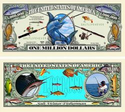 Salt Water Fishing Million Dollar Bill