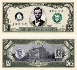ABRAHAM (HONEST ABE) MILLION DOLLAR BILL