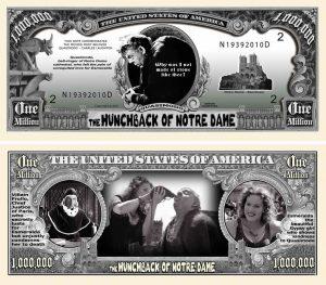 Hunchback of Notre Dame Million Dollar Bill