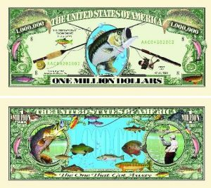 Fishing One Million Dollar Bill