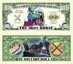 """The Iron Horse Train"" One Million Dollar Bill"