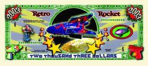Retrorocket Two Thousand Three Dollar Bill
