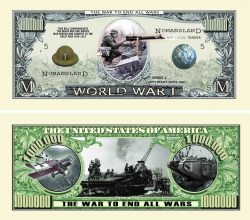 World War I COMMEMORATIVE MILLION DOLLAR BILL