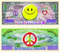 """Smiley Face """"Give Peace a Chance """"""""Million Dollar Bill"""""""