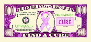 """Find A Cure"" One Million Dollar Bill"