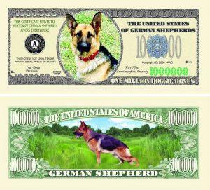 German Shephard One Million Dollar Bill