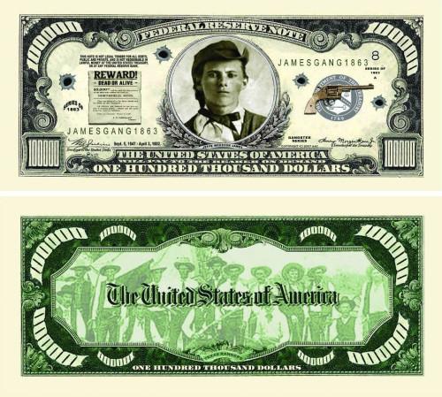 Jesse James $100000.00 Bill