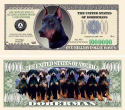 DOBERMAN PINSCHER MILLION DOLLAR BILL