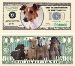 Greyhound Million Dollar Bill