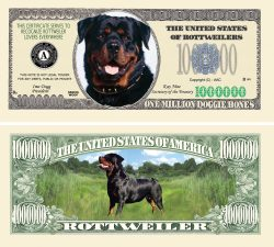 ROTTWEILER MILLION DOLLAR BILL