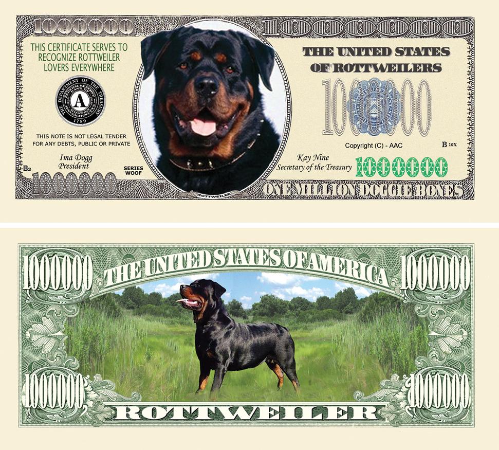 ROTTWEILER MILLION DOLLAR BILL