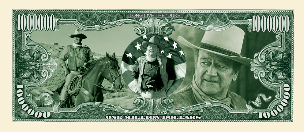 F3 MOVIE MONEY NOVELTY Actor-MOVIE 25-JOHN WAYNE MILLION DOLLAR BILLS TV