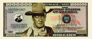 JOHN WAYNE MILLION DOLLAR BILL