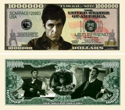 SCARFACE MILLION DOLLAR BILL