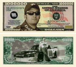 DALE EARNHARDT JR. MILLION DOLLAR BILL