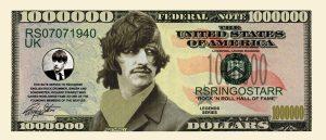 RINGO STARR MILLION DOLLAR BILL