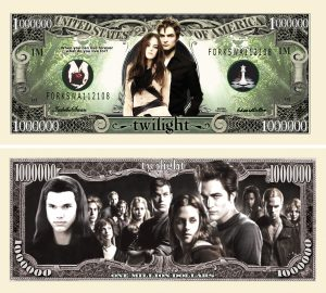 TWILIGHT MILLION DOLLAR BILL