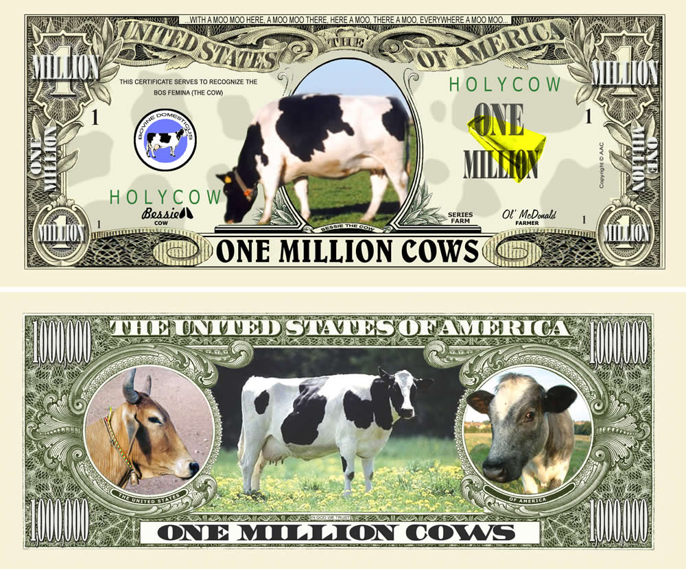 COW MILLION DOLLAR BILL