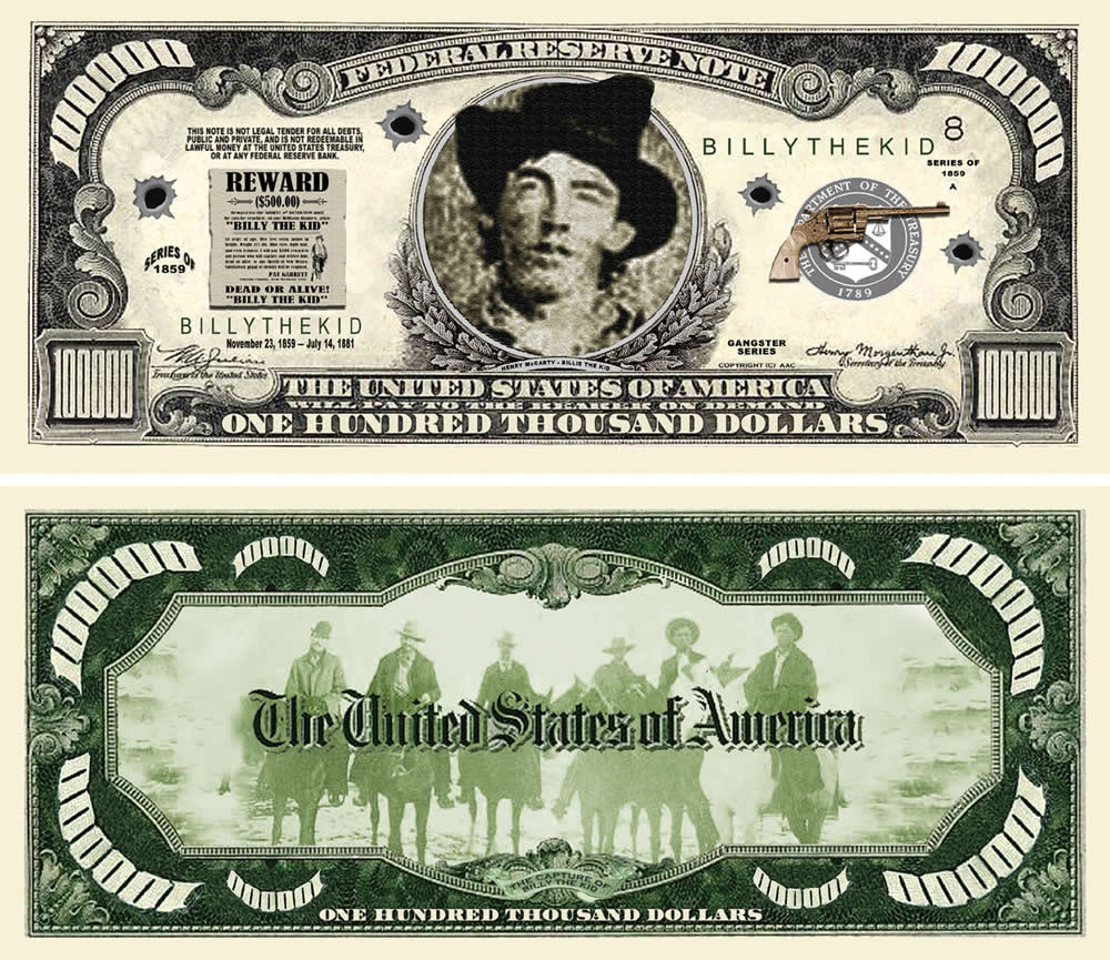 Billy The Kid $100000.00 Bill