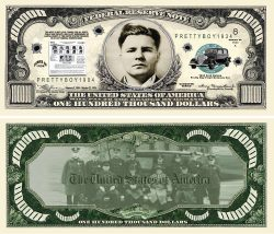 Pretty Boy Floyd $100,000.00 Bill