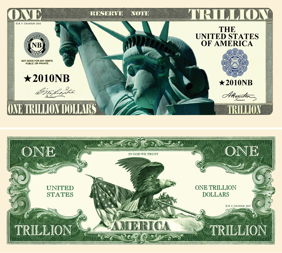 Trillion Dollar Novelty Bill
