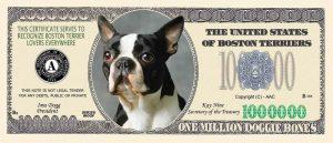 BOSTON TERRIER MILLION DOLLAR BILL