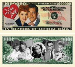 I Love Lucy Lucille Ball Million Dollar Bill