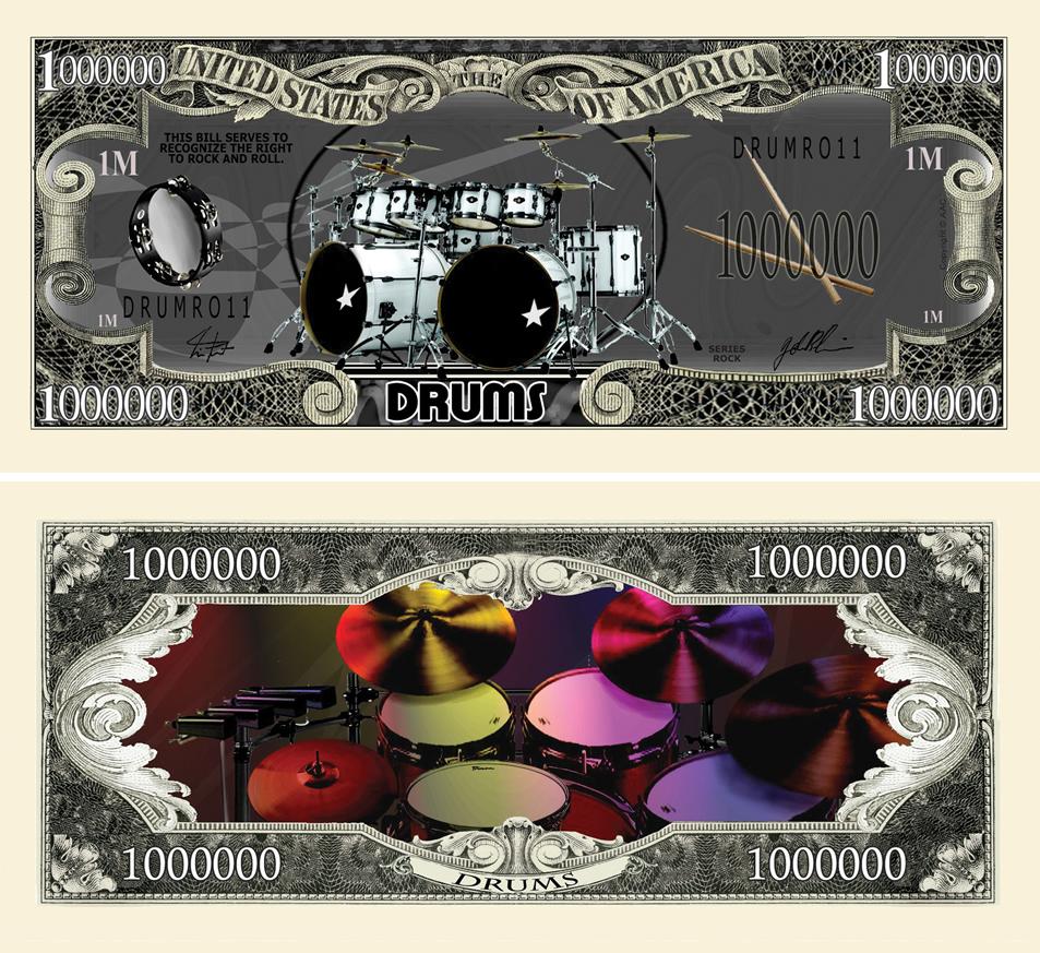 Drums Million Dollar Bill
