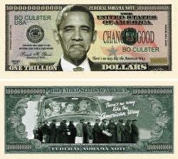 Nobama 2012 Trillion Dollar Bill