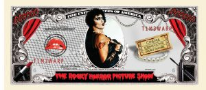 Rocky Horror Picture Show Million Dollar Bill