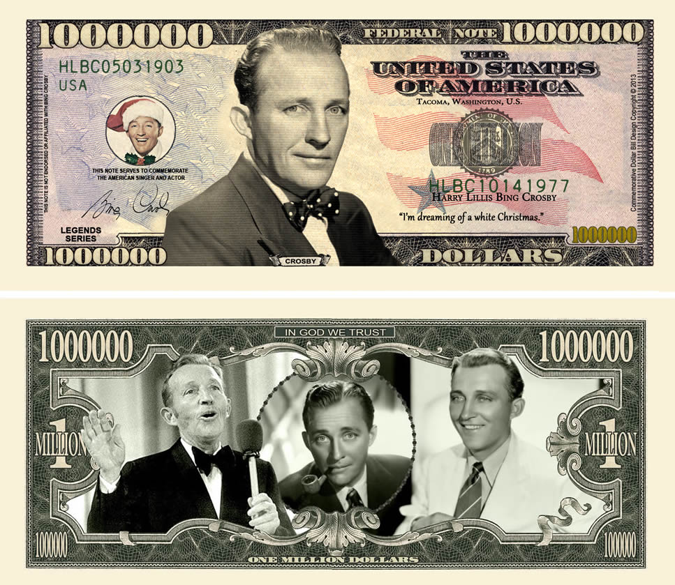 Bing Crosby Million Dollar Bill